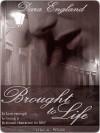 Brought to Life - Dara England