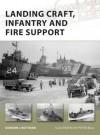 Landing Craft, Infantry and Fire Support - Gordon L. Rottman, Peter Bull