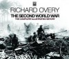 The Second World War: The Complete Illustrated History. Richard Overy - Richard Overy