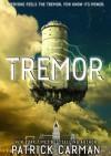 Tremor - Patrick Carman