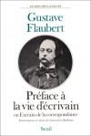 Extraits De La Correspondance, Ou, Préface à La Vie D'écrivain - Gustave Flaubert