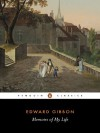 Memoirs of My Life - Edward Gibbon, Betty Radice