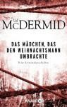 Das Mädchen, das den Weihnachtsmann umbrachte: Eine Kriminalgeschichte (German Edition) - Val McDermid