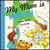My Mom is Magic! - Hannah Roche