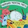 A Magic Color Book: Farmyard Painting Party - Shaheen Bilgrami, Patrick Girouard
