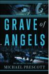 Grave of Angels - Michael Prescott
