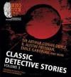 Classic Detective Stories, Vol. 3 - Walter Covell, R. Austin Freeman, Emile Gaborioux, Arthur Conan Doyle