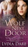 The Wolf Next Door (Westfield Brothers, #3) - Lydia Dare