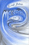Macrocosm and Microcosm (Hb) - Rudolf Steiner