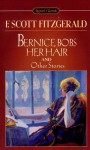 Bernice Bobs Her Hair: And Other Stories - F. Scott Fitzgerald, Barbara H. Solomon