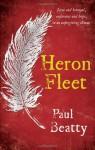 Heron Fleet. by Paul Beatty - Paul Beatty