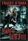 Night's Cold Kiss - Tracey O'Hara