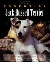 The Essential Jack Russell Terrier - Howell Book House