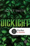 Dickicht: Thriller (German Edition) - Scott Smith, Christine Strüh