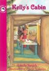 Kelly's Cabin - Linda Smith, Zorica Krasulja