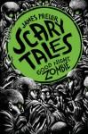 Good Night, Zombie - James Preller, Iacopo Bruno