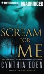 Scream For Me: A Novel of the Night Hunter - Cynthia Eden