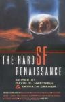 The Hard SF Renaissance - David G. Hartwell, Kathryn Cramer