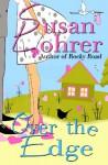 Over the Edge - Susan Lohrer