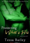 Protecting What's His - Tessa Bailey