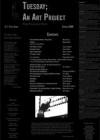 Tuesday; An Art Project, Volume 3, Issue 1 - Jennifer S. Flescher, Dan Wood, Russell Bittner, Aaron Fagan, Thomas Sayers Ellis, Evie Shockley, Frank X. Walker, Joshua Beckman, David Lehman, Mary Ruefle, Karen An-hwei Lee, Bernard Noël, Terese Svoboda, Eléna Rivera, Curtis Bauer, Deborah Rossel, Fritz Ward, Dante Mic