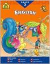 English Grade Two - School Zone Publishing Company, Elaine A. Kule, Linda Hartley, Robin Koontz