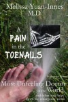 A Pain in the Toenails (Excerpt from The Most Unfeeling Doctor in the World) - Melissa Yuan-Innes