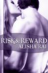 Risk & Reward - Alisha Rai