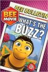 Bee Movie: What's the Buzz? - Judy Katschke
