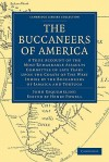 The Buccaneers of America - John Esquemeling, Henry Powell