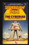 The Cyberiad: Fables for the Cybernetic Age - Stanisław Lem, Michael Kandel