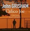 Calico Joe (Audio Cd) - John Grisham