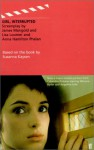 Girl, Interrupted (Faber and Faber Screenplays) Screenplay based on the book - Susanna Kaysen, James Mangold, Lisa Loomer
