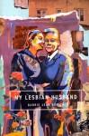 My Lesbian Husband - Barrie Jean Borich