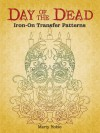 Day of the Dead Iron-On Transfer Patterns - Marty Noble