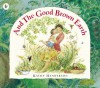 And the good brown earth - Kathy Henderson