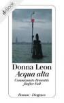 Acqua alta: Commissario Brunettis fünfter Fall (German Edition) - Donna Leon