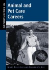 Opportunities In Animal And Pet Care Careers - Mary Price Lee, Richard Lee