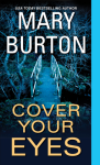 Cover Your Eyes - Mary Burton