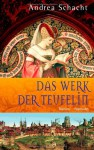 Das Werk der Teufelin (Begine Almut, #2) - Andrea Schacht