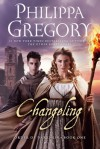 Changeling (Order of Darkness #1) - Philippa Gregory