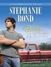 Baby, Drive South - Stephanie Bond, Cassandra Campbell