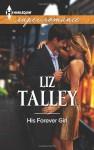 His Forever Girl (Harlequin Superromance) - Liz Talley