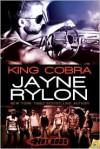 King Cobra - Jayne Rylon