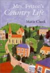 Mrs. Fytton's Country Life - Mavis Cheek