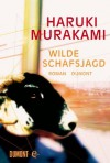 Wilde Schafsjagd: Roman (German Edition) - Haruki Murakami, Annelie Ortmanns