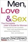 Men, Love & Sex: The Complete User's Guide for Women - David Zinczenko, Ted Spiker