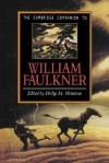 The Cambridge Companion to William Faulkner - Philip M. Weinstein, Weinstein, Philip M. Weinstein, Philip M.