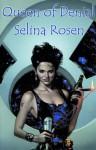 Queen of Denial - Selina Rosen