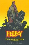 Hellboy: The Chained Coffin and Others - Mike Mignola
